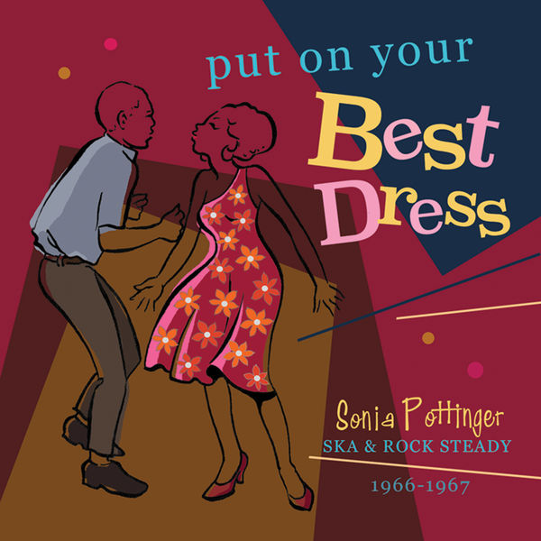 Various Artists - Put On Your Best Dress: Sonia Pottinger's Ska & Rock Steady 1966-67 (Expanded Version)