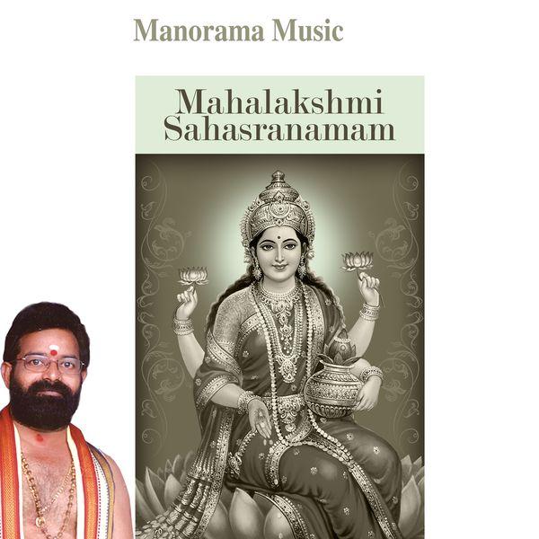 Yashasvi Ramakrishna Sharma, N. V. Krishnan, P. Krishnan - Mahalakshmi Sahasranamam