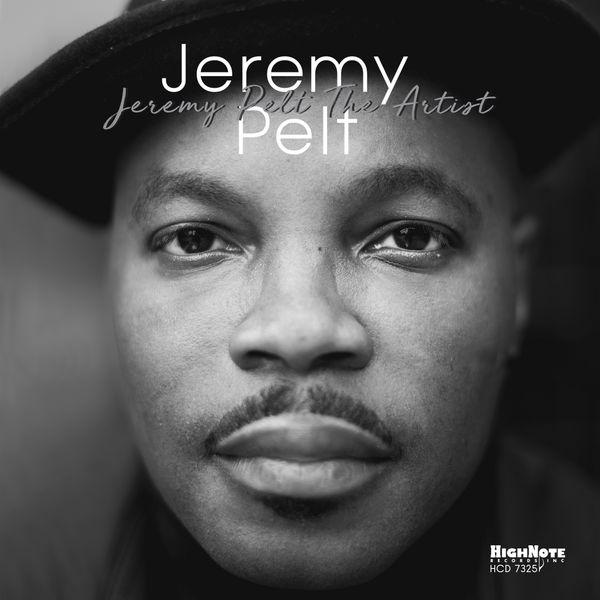 Jeremy Pelt - Jeremy Pelt The Artist