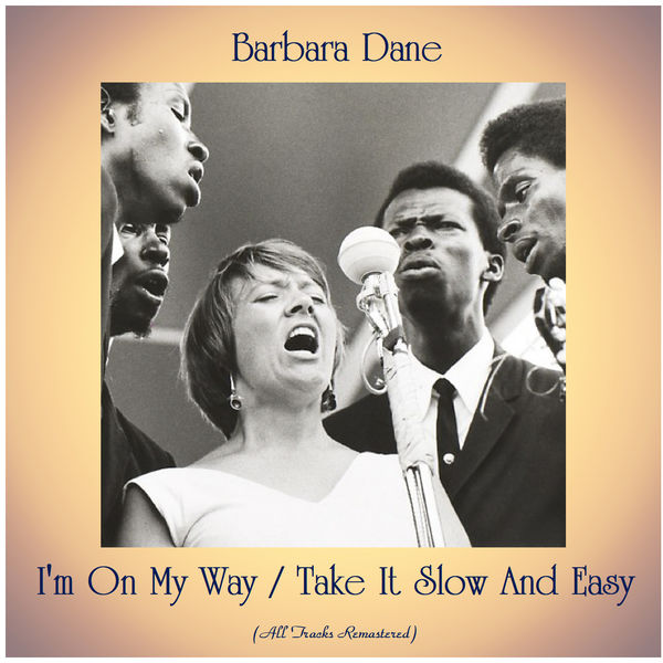 Barbara Dane - I'm On My Way / Take It Slow And Easy