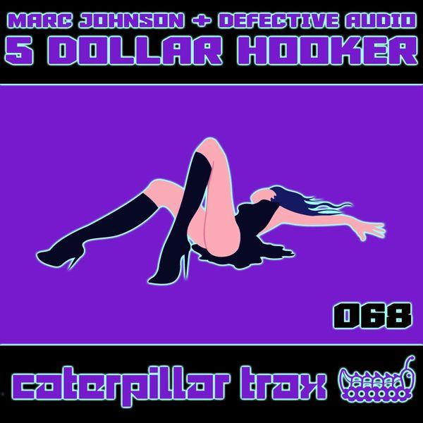 Marc Johnson - 5 Dollar Hooker