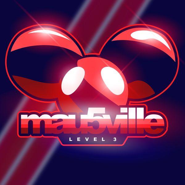 Deadmau5 - mau5ville: Level 3