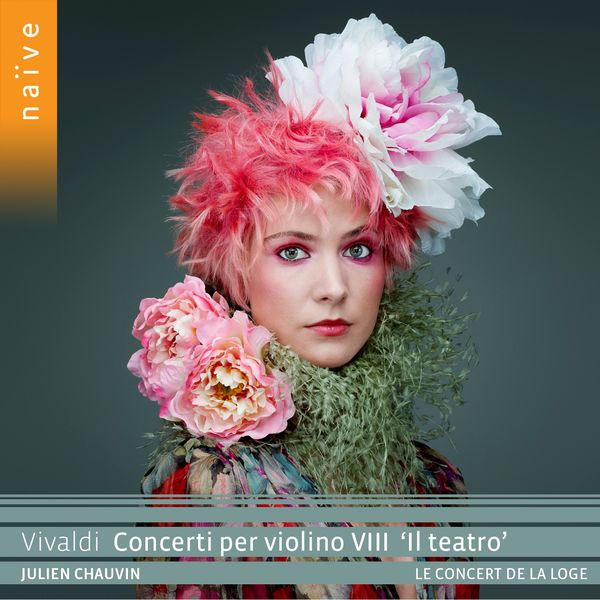 """Julien Chauvin - Vivaldi : Concerti per violino VIII """"Il teatro"""""""