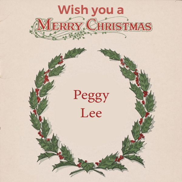 Peggy Lee - Wish you a Merry Christmas