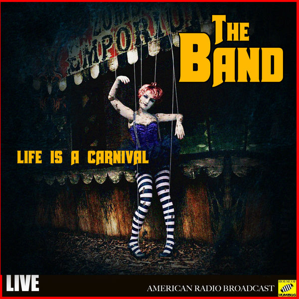 The Band - The Band - Life is a Carnival