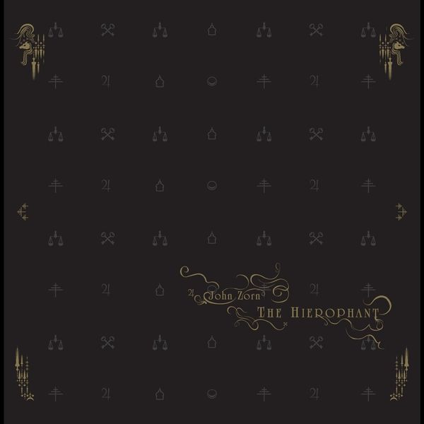 John Zorn - The Hierophant