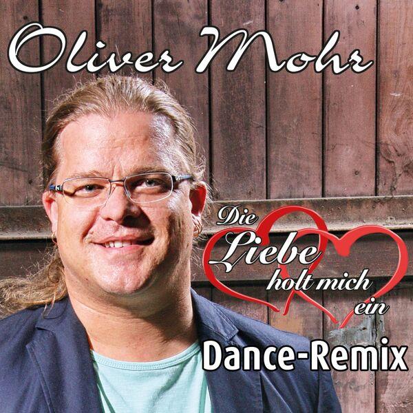 Bildergebnis für oliver mohr die liebe holt mich ein dance