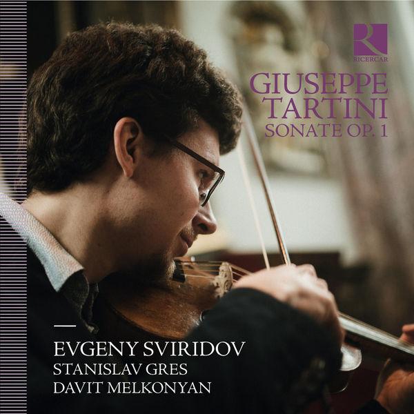 Evgeny Sviridov - Tartini : Sonate Op. I