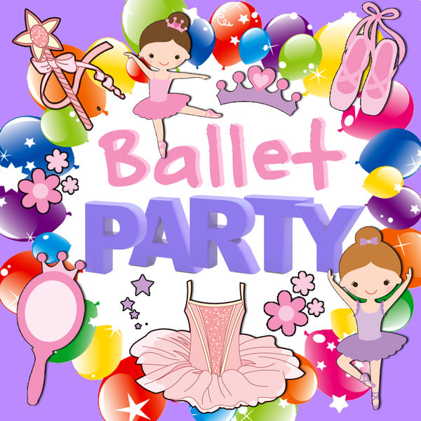Various Artists - Ballet Party