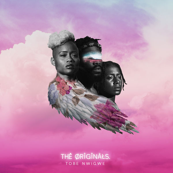 THE ORIGINALS  | Tobe Nwigwe to stream in hi-fi, or to download in