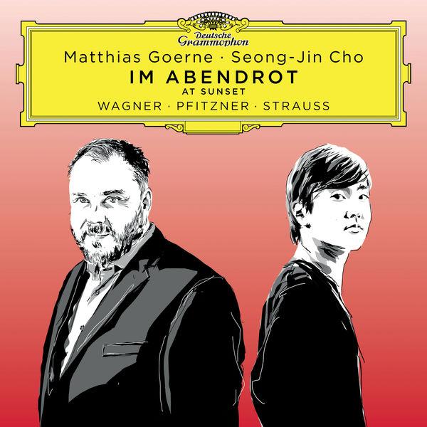 Matthias Goerne - Im Abendrot: Songs by Wagner, Pfitzner, Strauss