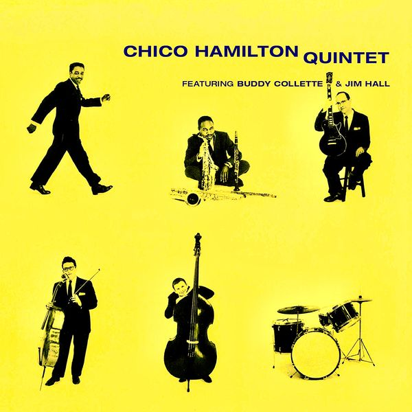 Chico Hamilton Quintet - Chico Hamilton Quintet