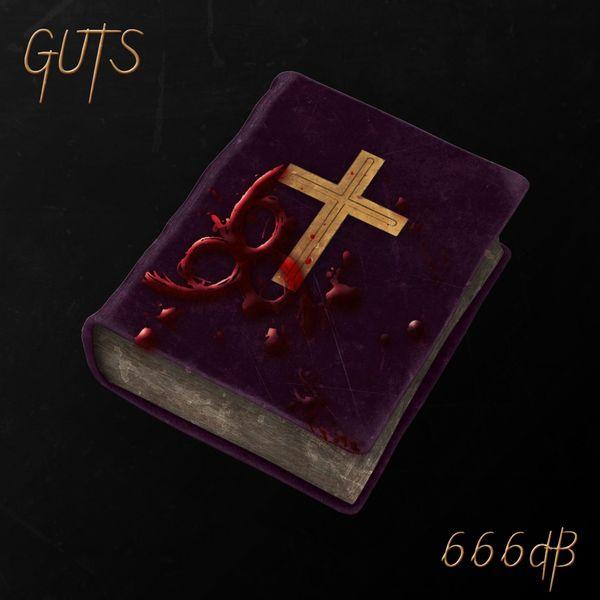 Guts - 666dB