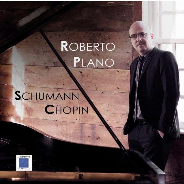 Roberto Plano - Schumann - Chopin
