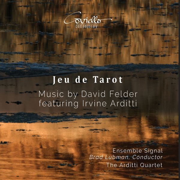 Irvine Arditti, Arditti Quartet, Brad Lubman, Ensemble Signal - Jeu de Tarot
