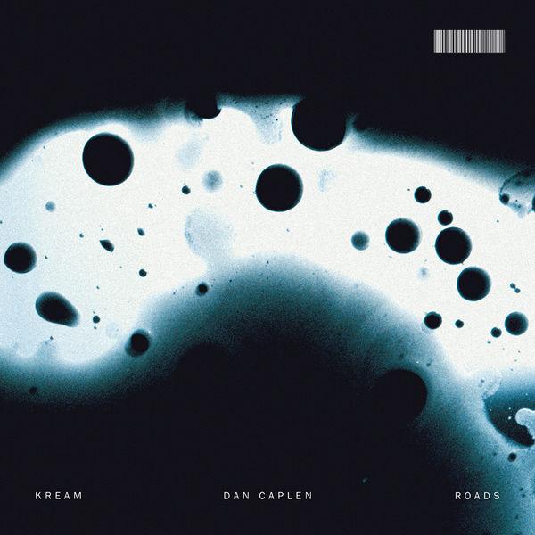 Cream|Roads (feat. Dan Caplen)