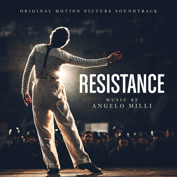 Angelo Milli - Resistance (Original Motion Picture Soundtrack)