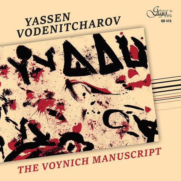 Ensemble Près de votre oreille - Yassen Vodenitcharov: The Voynich Manuscript
