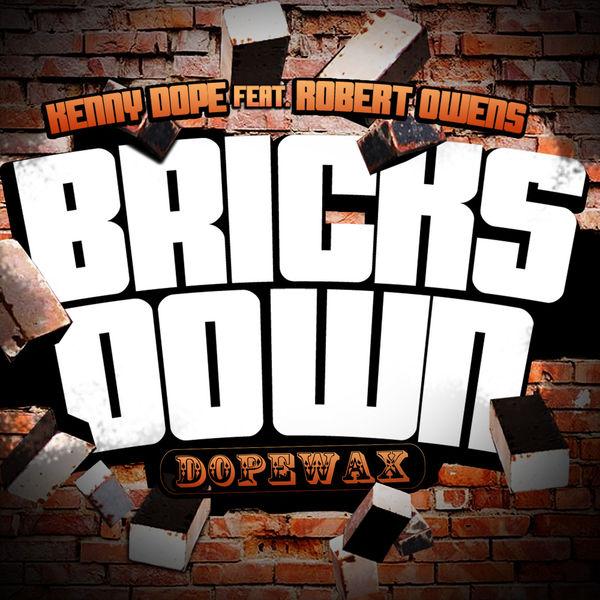 Robert Owens - Bricks Down