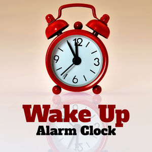 Wake Up – Alarm Clock | Sound Effects Zone – Download and listen to