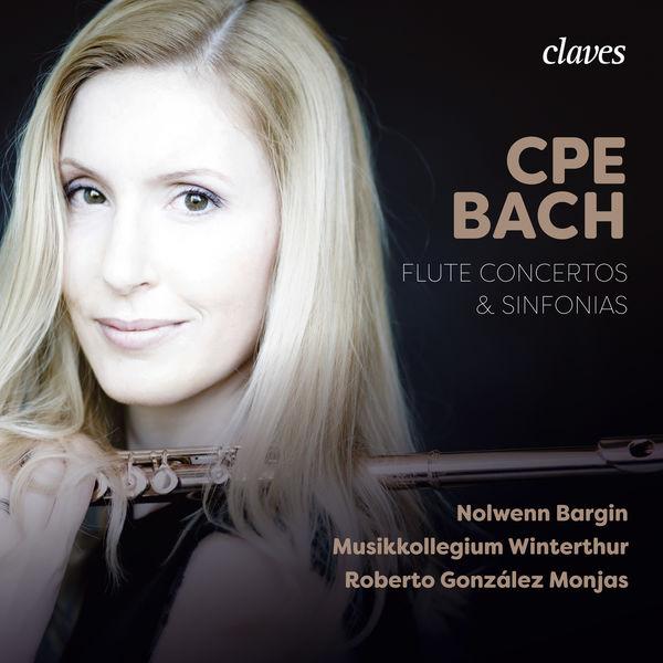 Nolwenn Bargin - CPE Bach: Flute Concertos & Sinfonias
