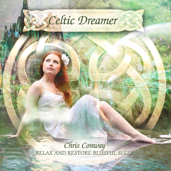 chris conway - Celtic Dreamer