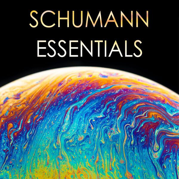 Robert Schumann - Schumann - Essentials