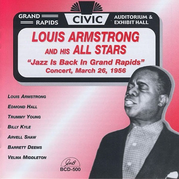 Louis Armstrong & His All Stars - Jazz Is Back in Grand Rapids