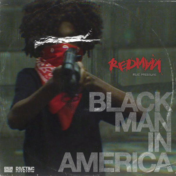 Redman - Black Man In America (feat. Pressure)