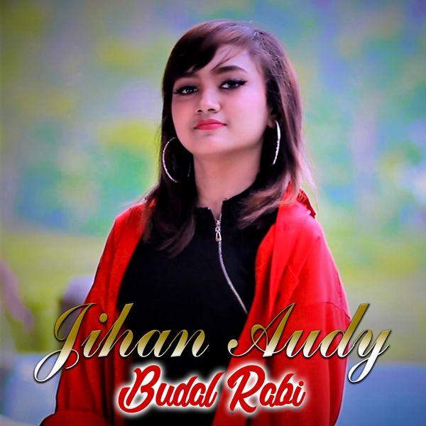 Album Budal Rabi Jihan Audy Qobuz Download And Streaming In