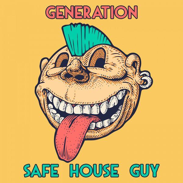 Safe House Guy - Generation