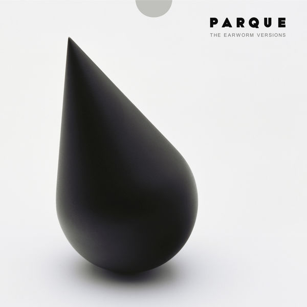 Parque - The Earworm Versions