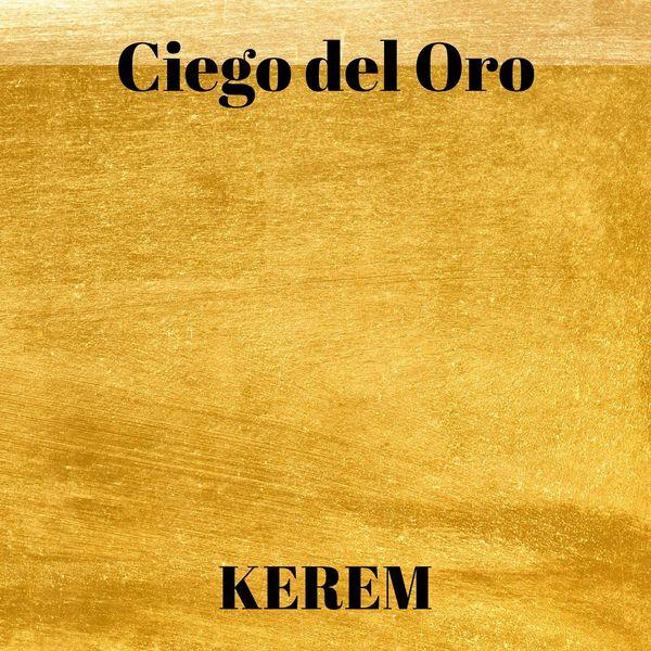 Kerem - Ciego del Oro
