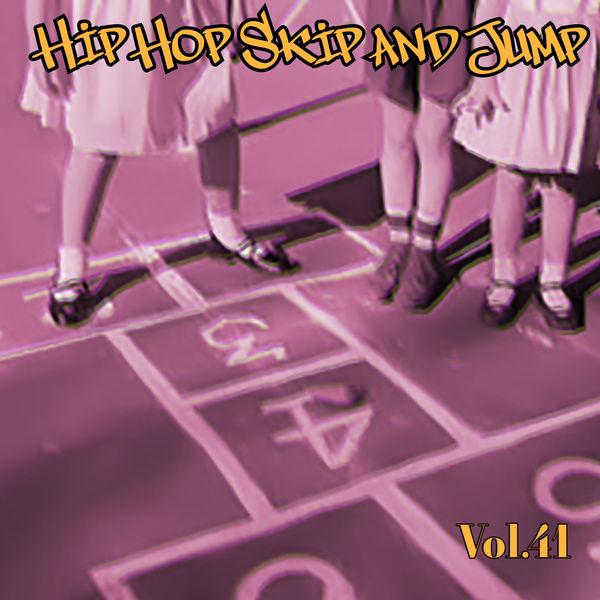 Various Artists - Hip Hop Skip and Jump, Vol. 41