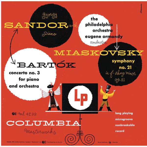 Gyorgy Sandor - Bartók: Piano Concerto No. 3 & Myaskovsky: Symphony No. 21 (Remastered)