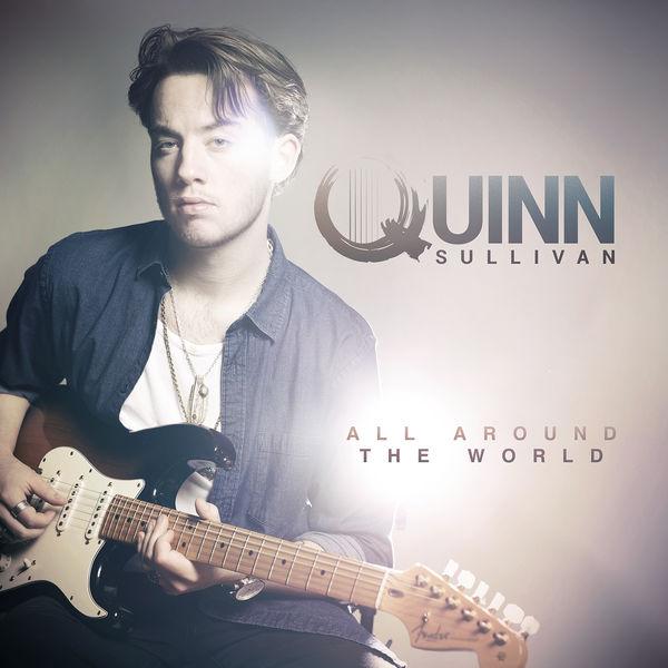 Quinn Sullivan|All Around The World