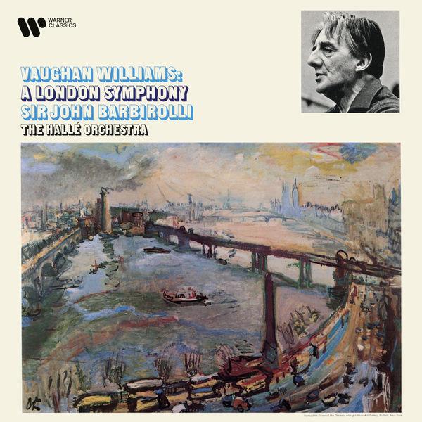 """Sir John Barbirolli - Vaughan Williams: Symphony No. 2 """"A London Symphony"""""""