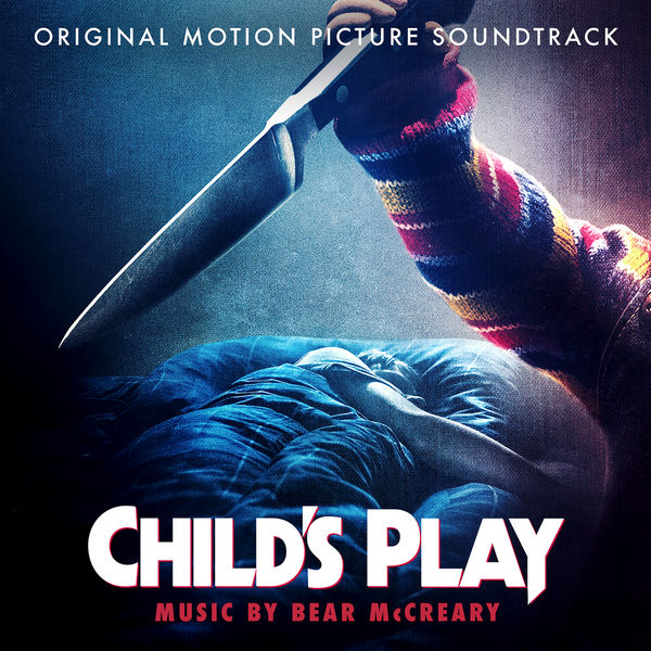 Bear McCreary - Child's Play (Original Motion Picture Soundtrack)