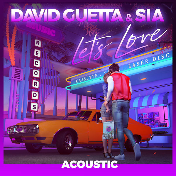 David Guetta - Let's Love (feat. Sia) [Acoustic]