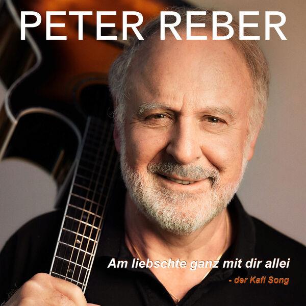 Peter Reber - Am liebschte ganz mit dir allei - Der Kafi Song
