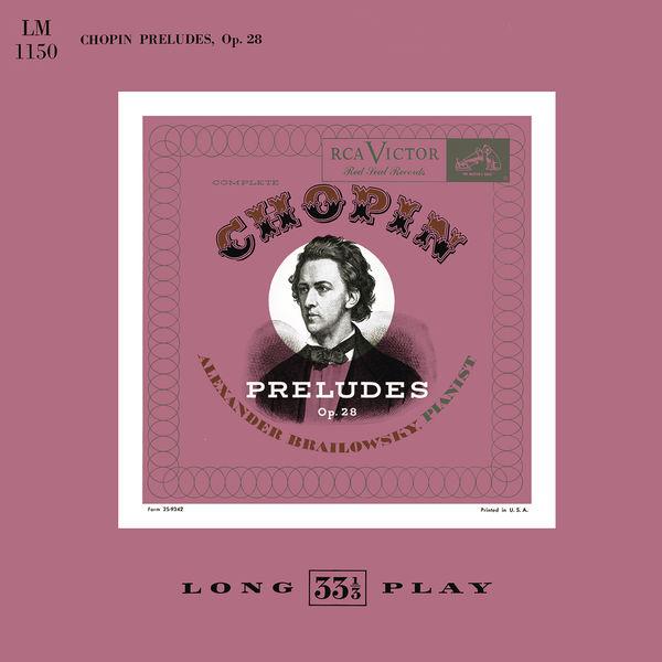 Alexander Brailowsky - Chopin: 24 Preludes, Op. 28 (Remastered) (Remastered)