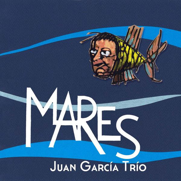 Juan García Trío - Mares