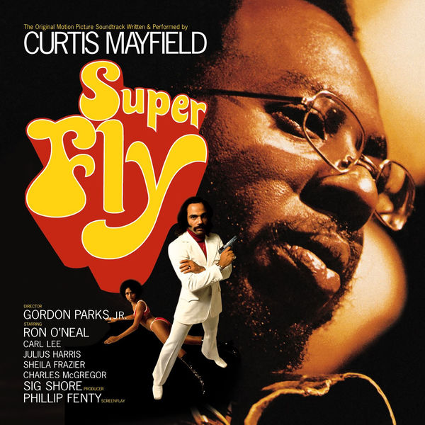 Curtis Mayfield - Superfly (Soundtrack from the Motion Picture)