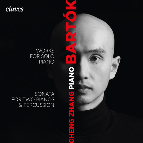 Cheng Zhang - Bartók: Works for Solo Piano, Sonata for Two Pianos & Percussions