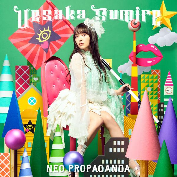 Sumire Uesaka - NEO PROPAGANDA