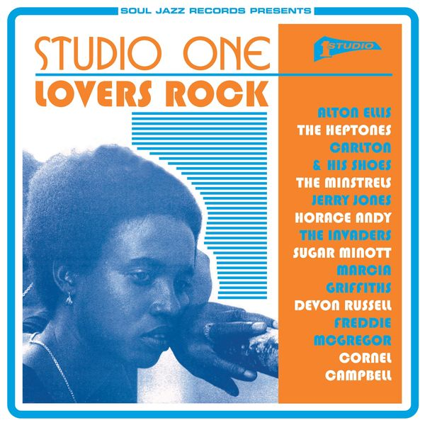 Various Artists - Soul Jazz Records Presents STUDIO ONE Lovers Rock