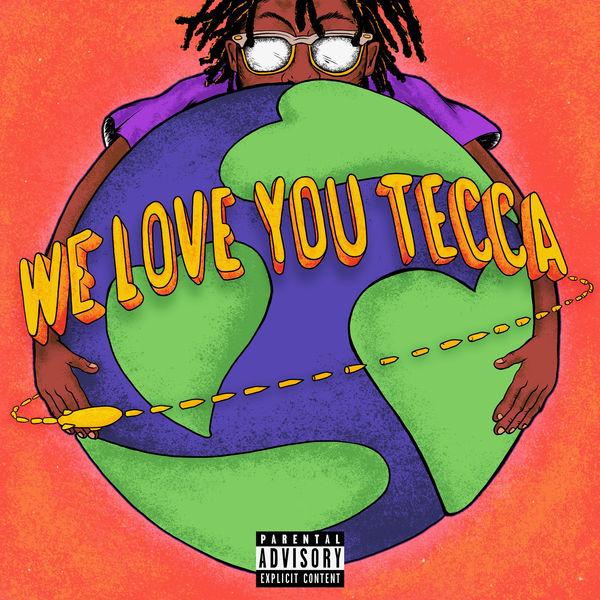Lil Tecca - We Love You Tecca