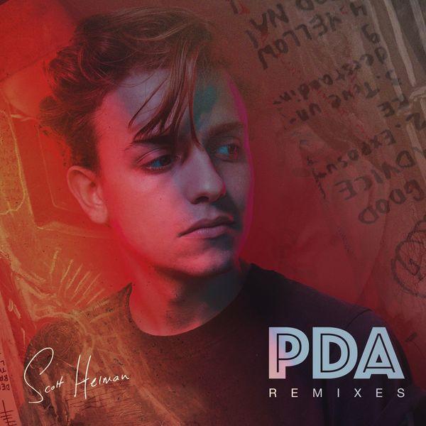 Scott Helman - PDA (Remixes) - EP