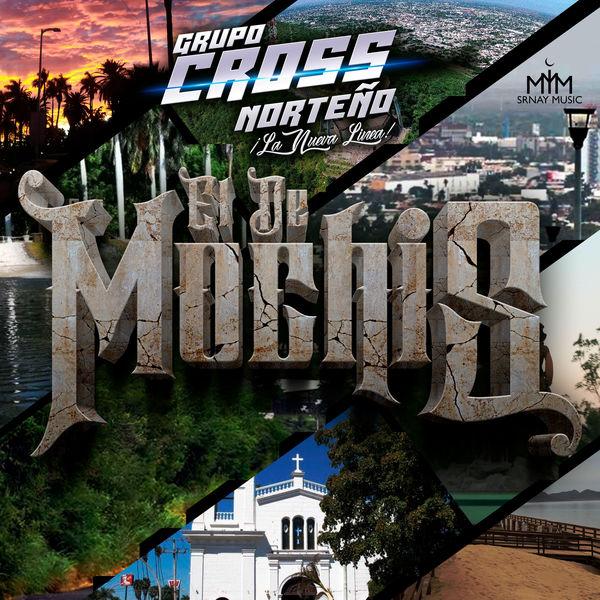 Grupo Cross Norteño - El de Mochis