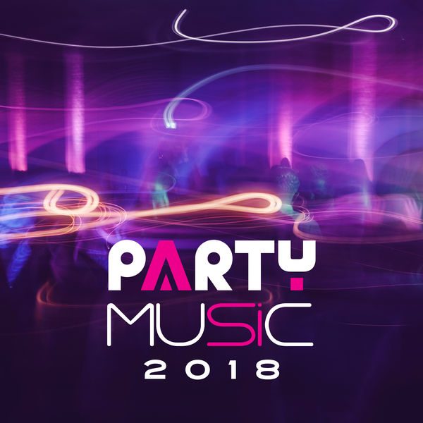 Album Party Music 2018, Ibiza Dance Party, #1 Hits Now